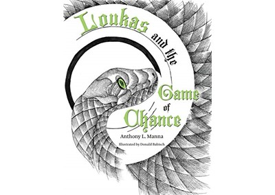 Loukas and the Game of Chance By Anthony L. Manna