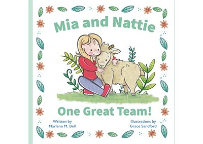Mia and Nattie: One Great Team! By Marlene M. Bell