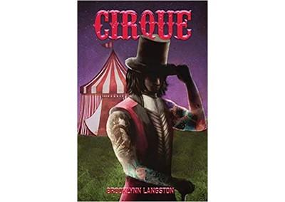 Cirque by Brooklynn Langston