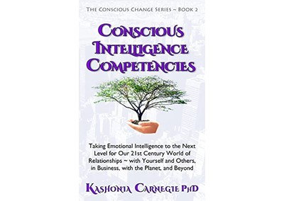 Conscious Intelligence Competencies by Dr. Kashonia Carnegie