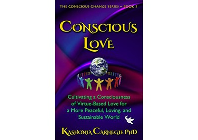Conscious Love by Dr. Kashonia Carnegie