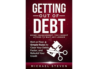 Getting Out Of Debt by Michael Steven
