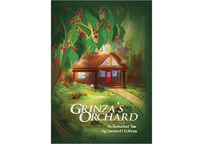 Grinza's Orchard by Leonard I. Eckhaus