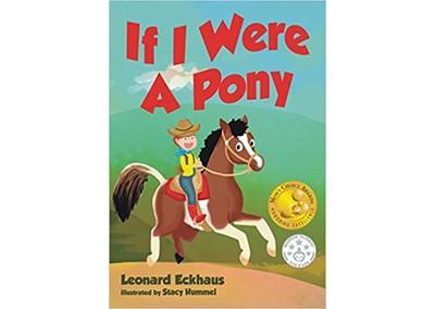 If I Were A Pony by Leonard I. Eckhaus