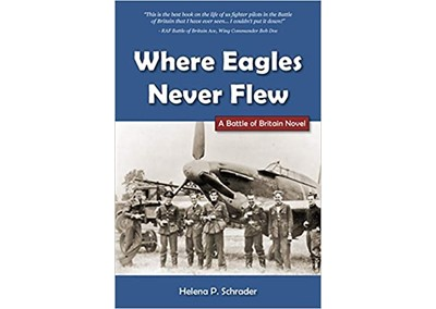 Where Eagles Never Flew by Helena P. Schrader