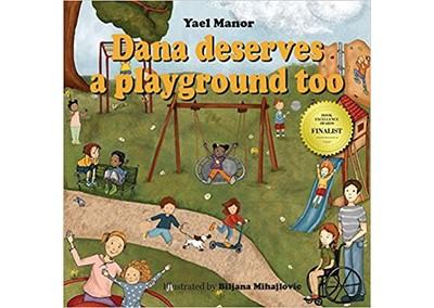 Dana deserves a playground too by Yael Manor