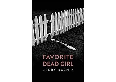 Favorite Dead Girl by Jerry Kuznik