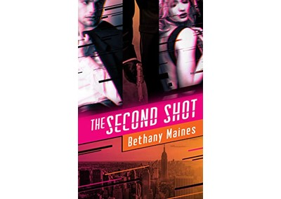 The Second Shot by Bethany Maines