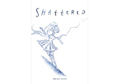 Shattered by Denise Byers