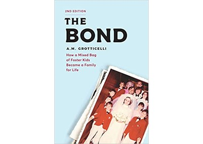 The Bond by A.M. Grotticelli