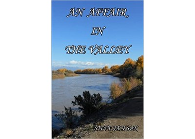 An Affair In The Valley by Steve Jackson
