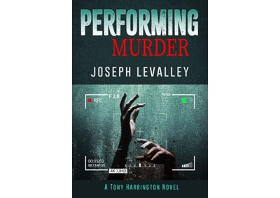 Performing Murder by Joseph Levalley